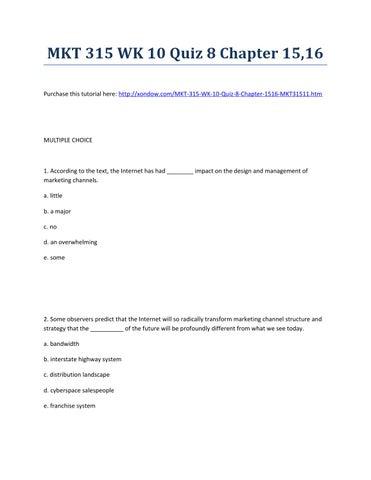 Mkt 315 week 10 quiz 8 chapter 15,16 strayer university new by