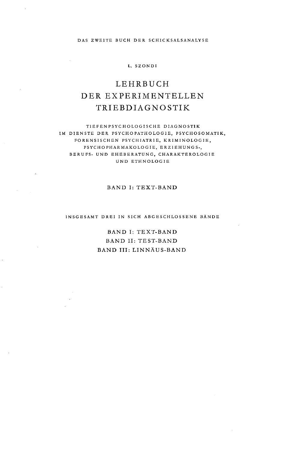 Lehrbuch der experimentellen triebdiagnostik l szondi by Szondi ...