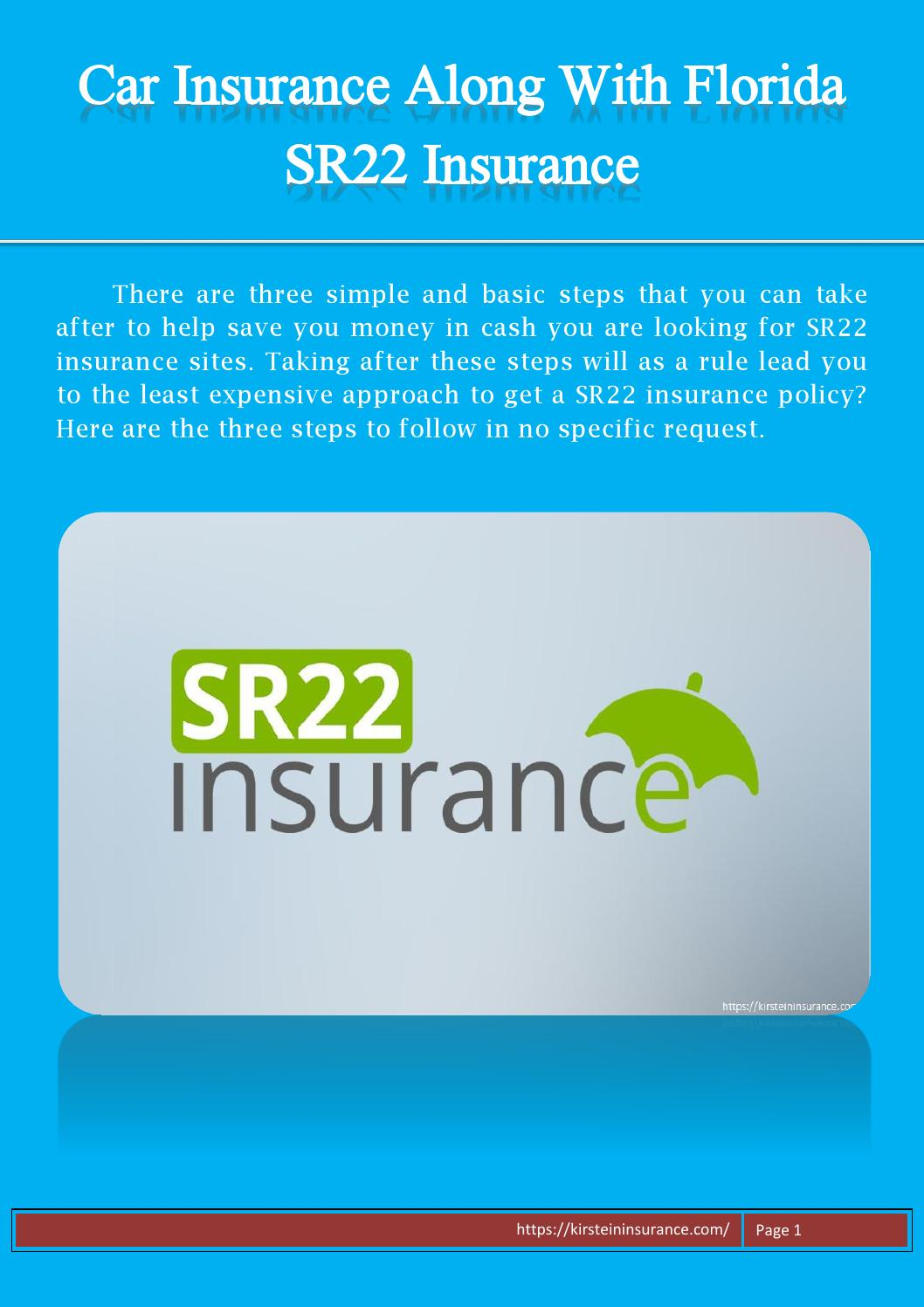 Car insurance along with florida sr22 insurance by Steven ...