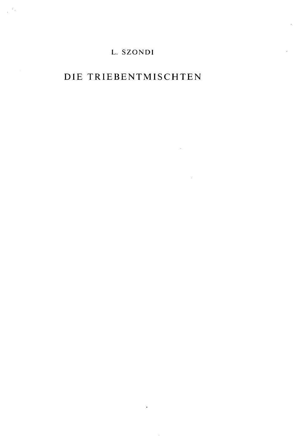 Die triebentmischten l szondi by Szondi Institut - issuu