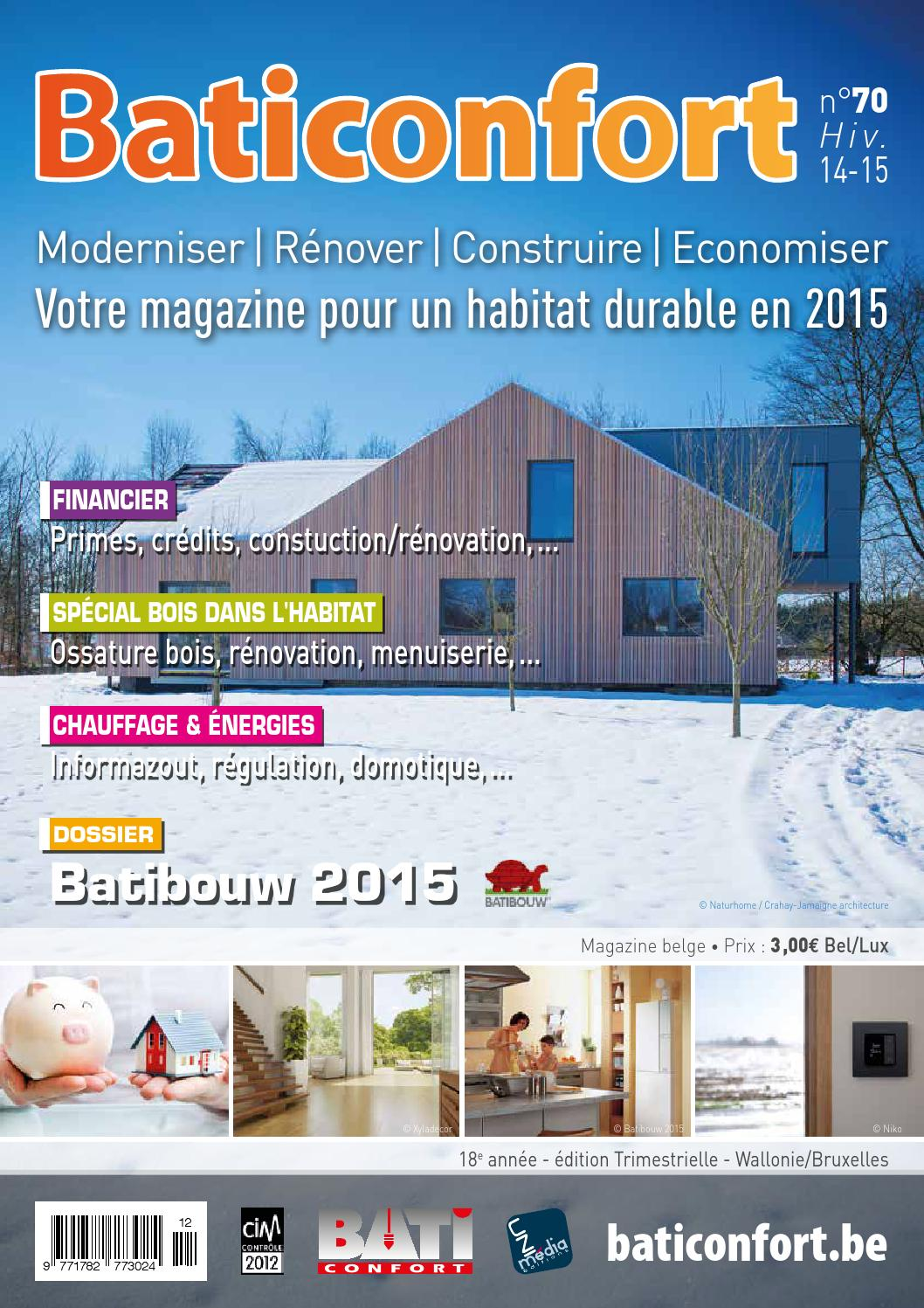 baticonfort 70 hiver 2014 by baticonfort votre magazine pour un habitat durable moderniser. Black Bedroom Furniture Sets. Home Design Ideas