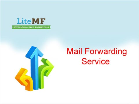 Mail forwarding service by litemf - issuu