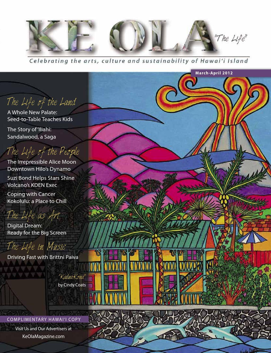 March April 2012 By Ke Ola Magazine