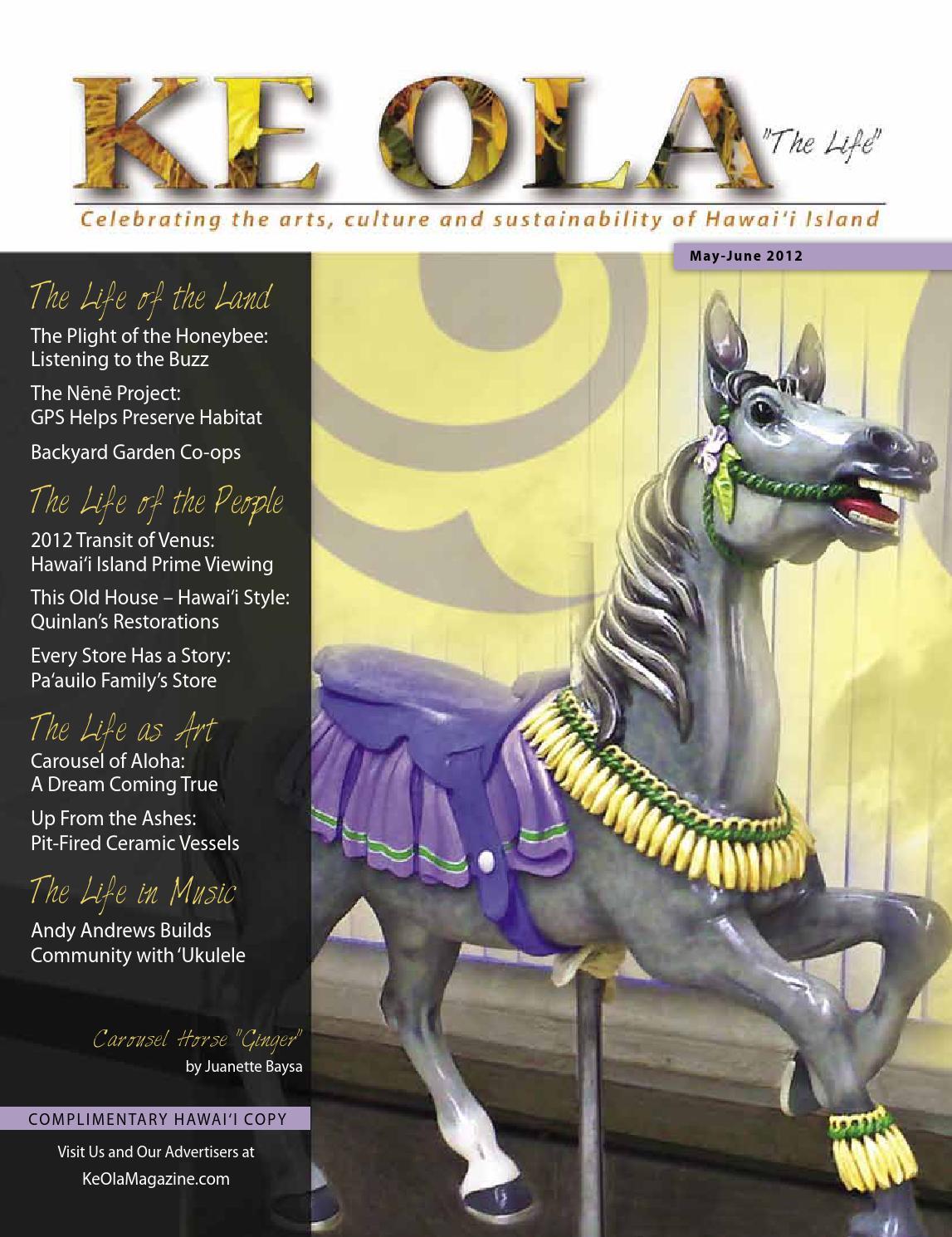 9bd3304f5506e May-June 2012 by Ke Ola Magazine - issuu