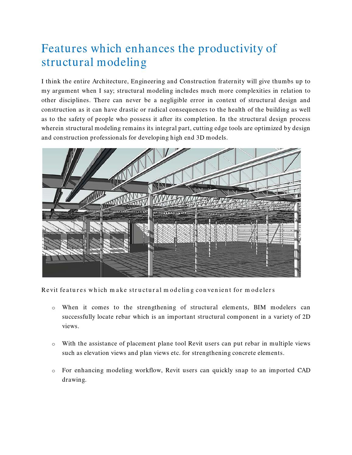 Features which enhances the productivity of structural modeling by