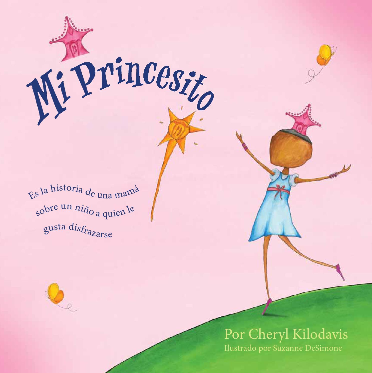 Mi princesito by Edicions Bellaterra - issuu