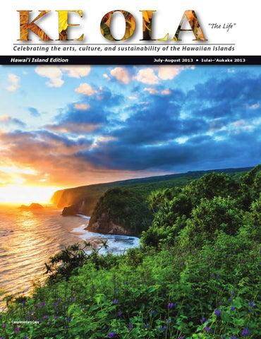 july august 2013 by ke ola magazine issuupage 1 \u201c