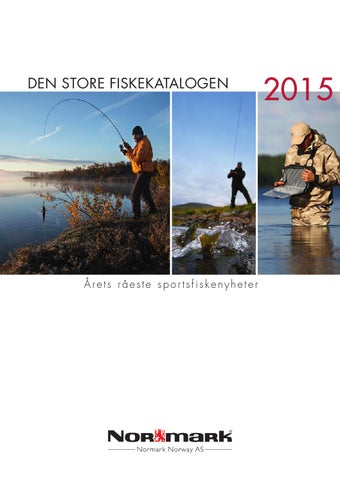 free shipping c39dd af8cf Den Store Fiskekatalogen 2015 by Normark Norway AS - issuu