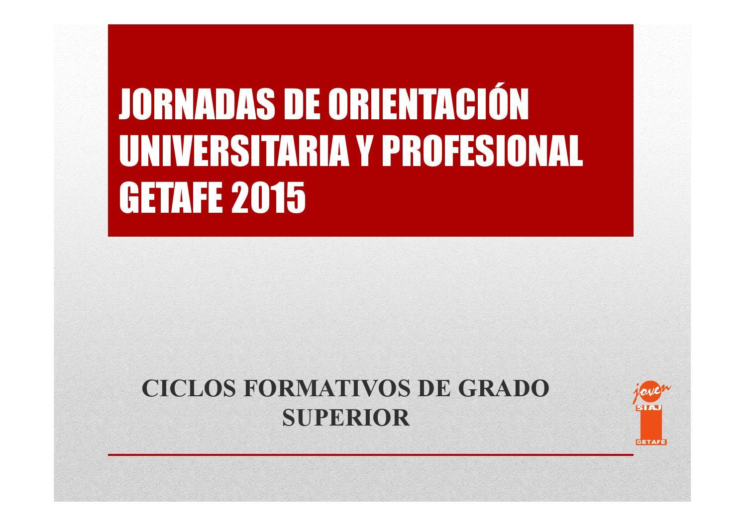 Ciclos Formativos Grado Superior By Joven Getafe Revista