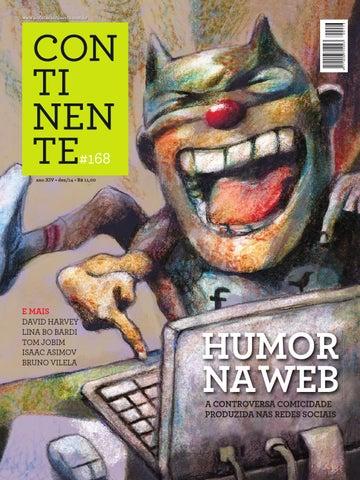 Continente 168 Humor Na Web By Revista Continente Issuu