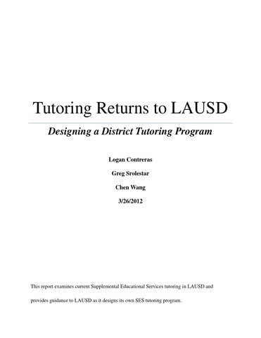 Tutoring program returns to lausd by ucla luskin school of public tutoring returns to lausd designing a district tutoring program logan contreras greg srolestar chen wang 3262012 pronofoot35fo Images