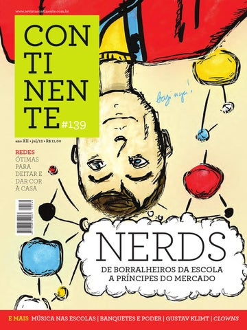 284336b14730 Continente #139 - Nerds by Revista Continente - issuu