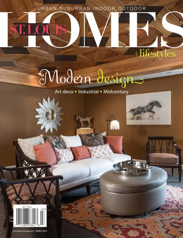 March 2015 by St  Louis Homes & Lifestyles - issuu