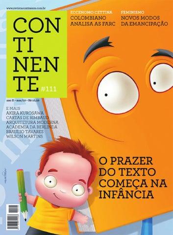 a7f3356b5 Continente  111 - O prazer do texto by Revista Continente - issuu