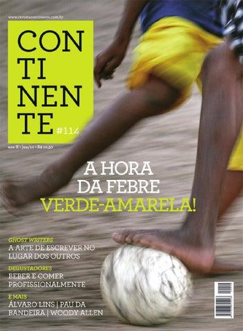 Continente  114 - A hora da febre by Revista Continente - issuu 3616335e3aea3