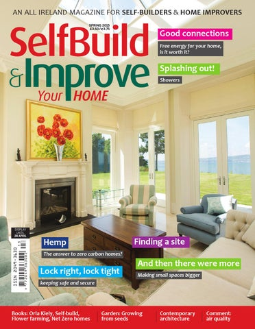 Selfbuild Improve Your Home Spring 2015 By Selfbuild