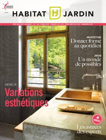 Habitat Jardin 2015 magazine by Inédit Publications SA issuu