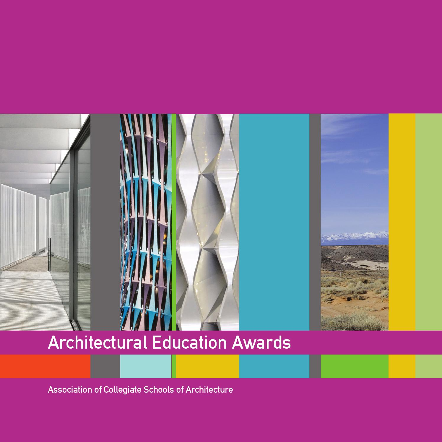 2014 2015 Architectural Education Awards By Association Of Collegiate Schools Architecture