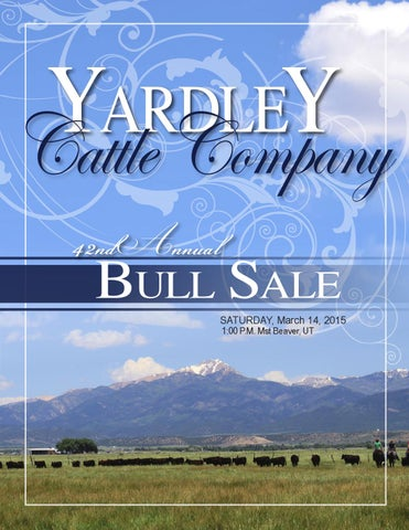 united states arrives best value Yardley Cattle Co 42nd Annual bull sale by Jeannie Yardley ...