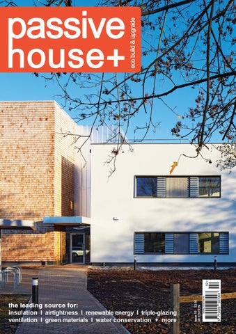 passive house plus issue 10 uk edition by passive house plus issuu