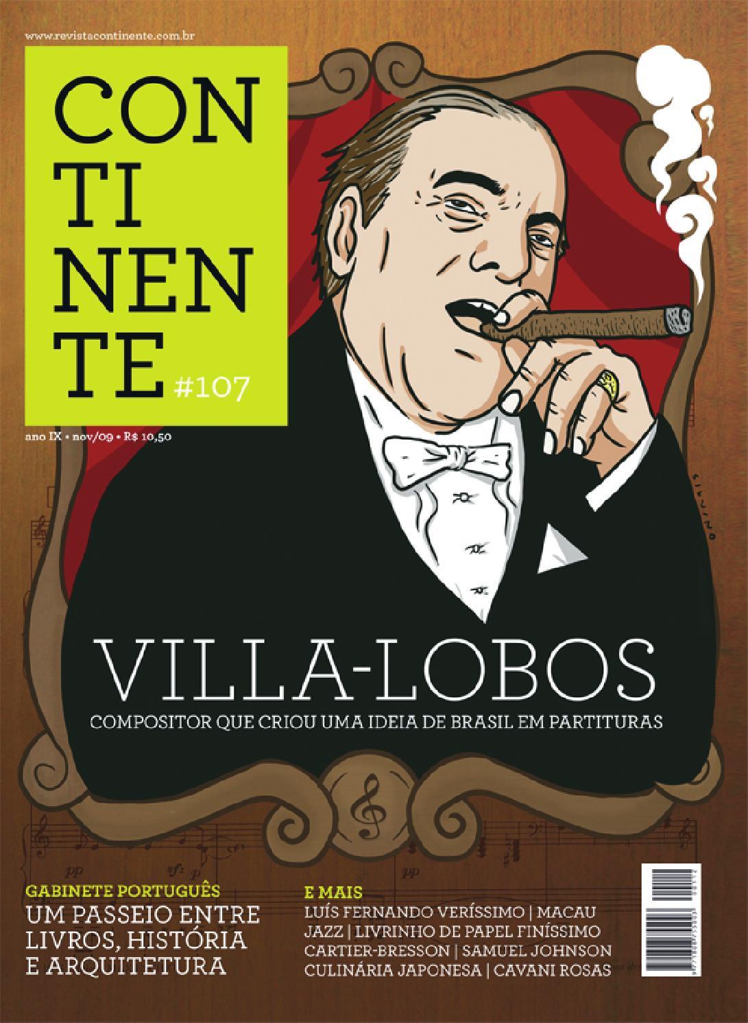 394f2c50b60 Continente  107 - Villa Lobos by Revista Continente - issuu