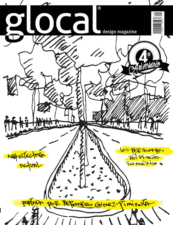 GLOCAL DESIGN MAGAZINE No. 24 Portada por   Cover by  BERNARDO  GÓMEZ-PIMIENTA by GLOCAL DESIGN MAGAZINE - issuu c17db993d10fa