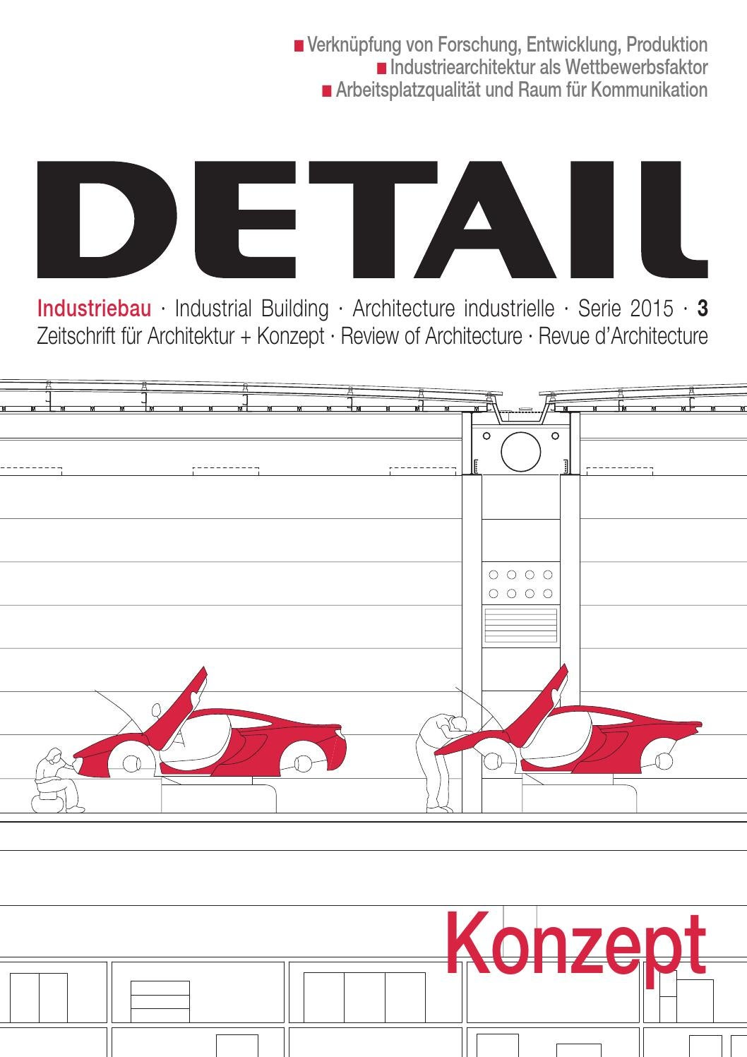 DETAIL 3/2015 - Industriebau / Industrial Building by DETAIL - issuu