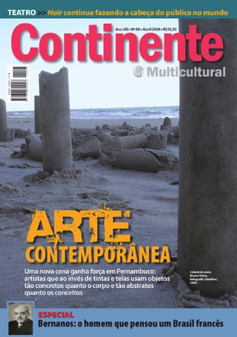 2f807351f3 Continente  088 - Arte contemporânea by Revista Continente - issuu