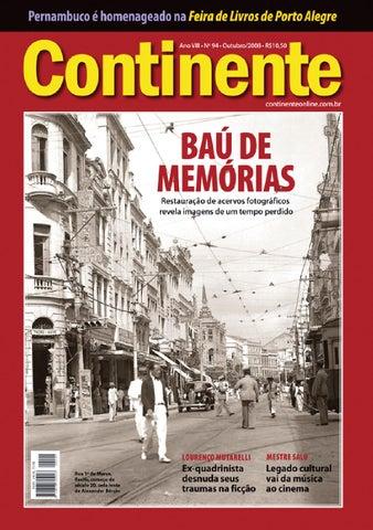 84b713291 Continente  094 - Baú de memórias by Revista Continente - issuu