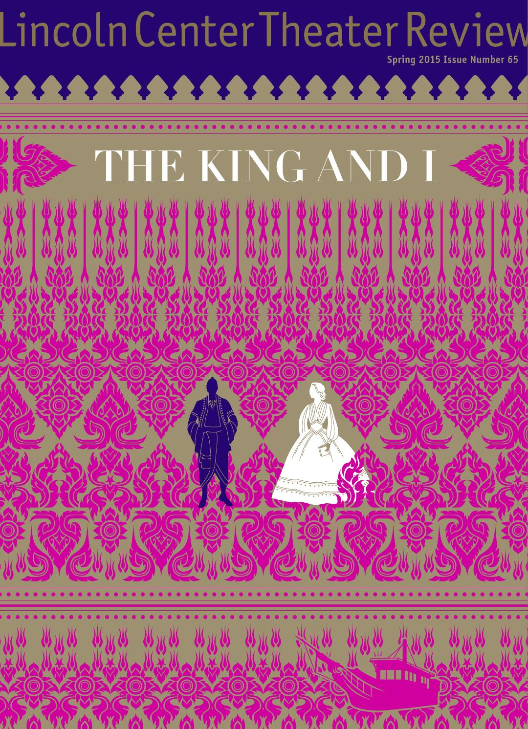 THE KING AND I by Lincoln Center Theater - issuu