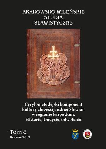 Krakowsko Wileńskie Studia Slawistyczne Tom 8 By
