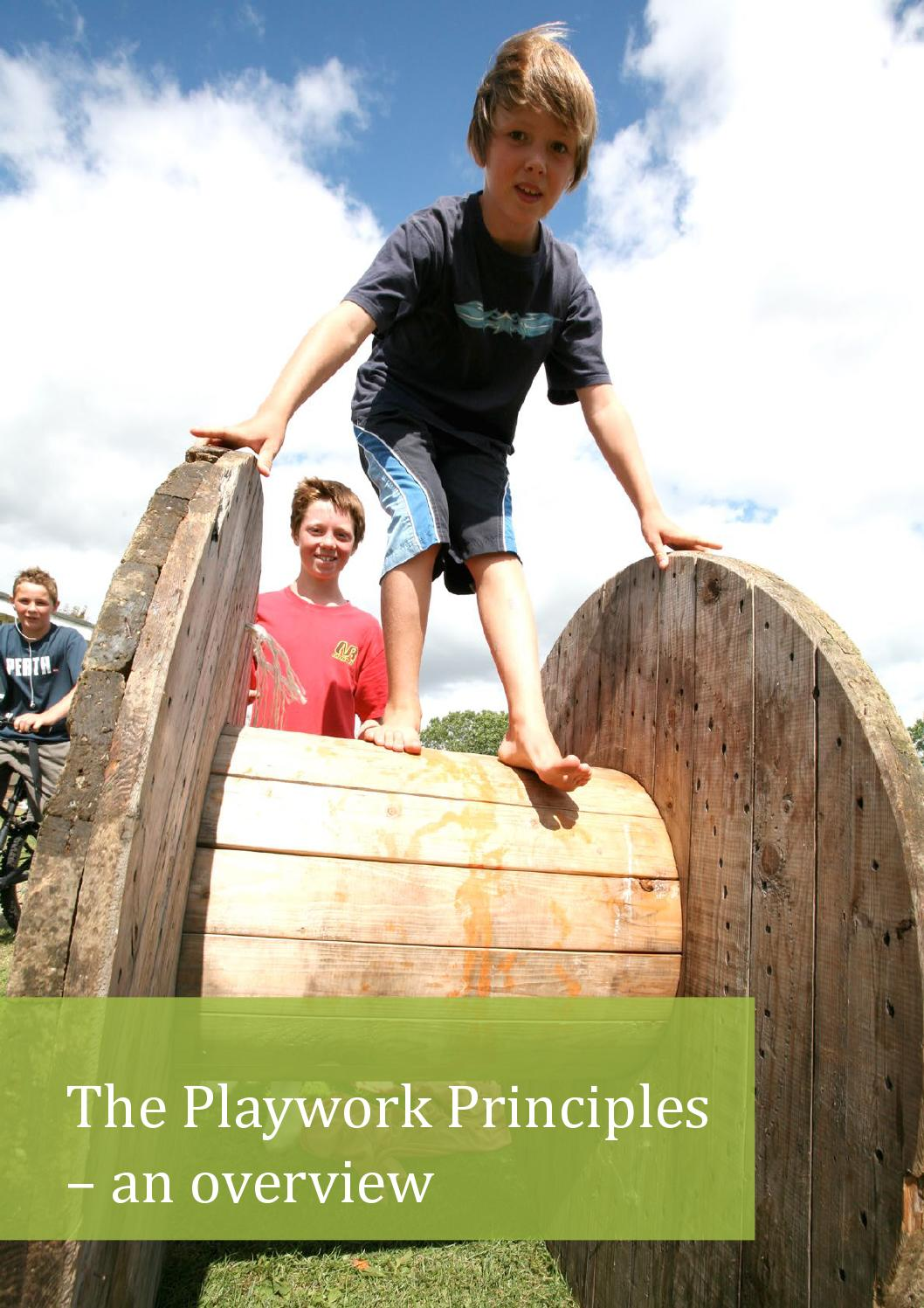 play work principles What principles are involved in playwork invited audience members will follow you as you navigate and present people invited to a presentation do not need a prezi account.