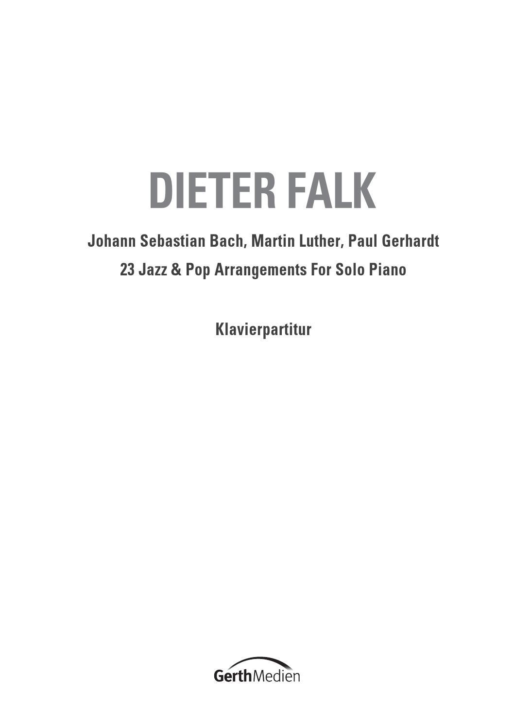 857515 Dieter Falk Klavier Noten Piano Sons Pop Oratorium Paul Gerhardt Jazz Martin Luther Bach 9783 By Gerth Medien Issuu