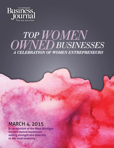 Top Women Owned Businesses 2015 By Grand Rapids Business Journal