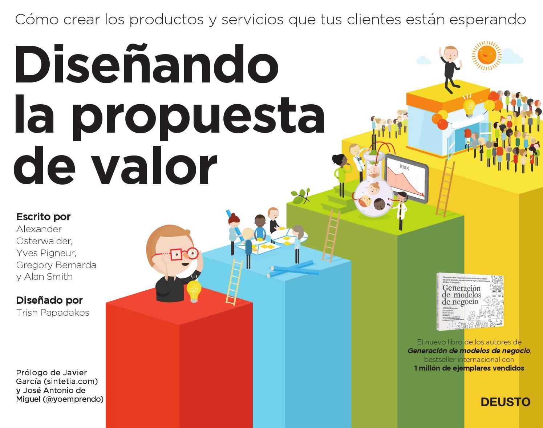 Diseñando la propuesta de valor by Deusto Ediciones - issuu