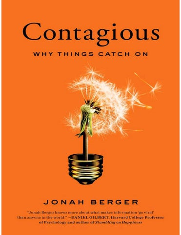 Contagious why things catch on jonah berger by px1000 issuu thank you for downloading this simon schuster ebook join our mailing list and get updates on new releases deals bonus content and other great books fandeluxe Image collections