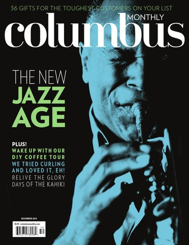Columbus Monthly December 2014 By The Columbus Dispatch Issuu