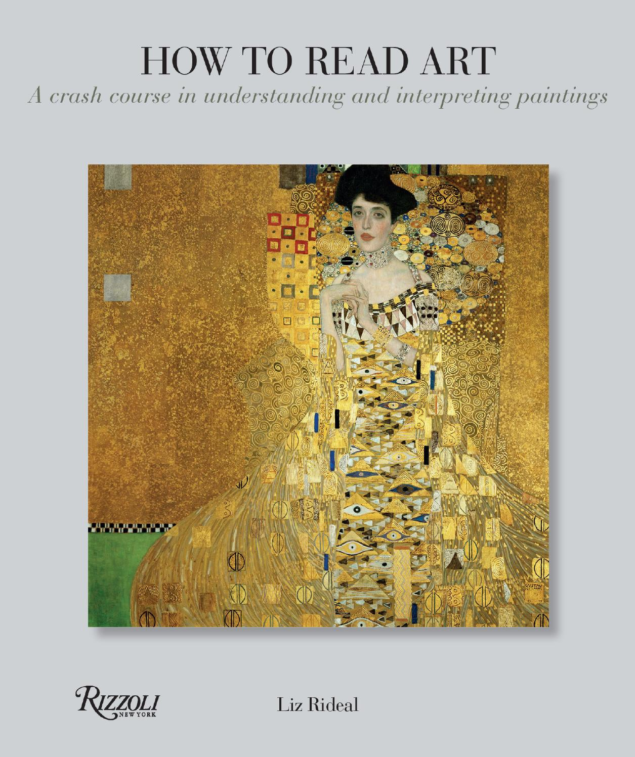 How To Read Art A Crash Course In Understanding And