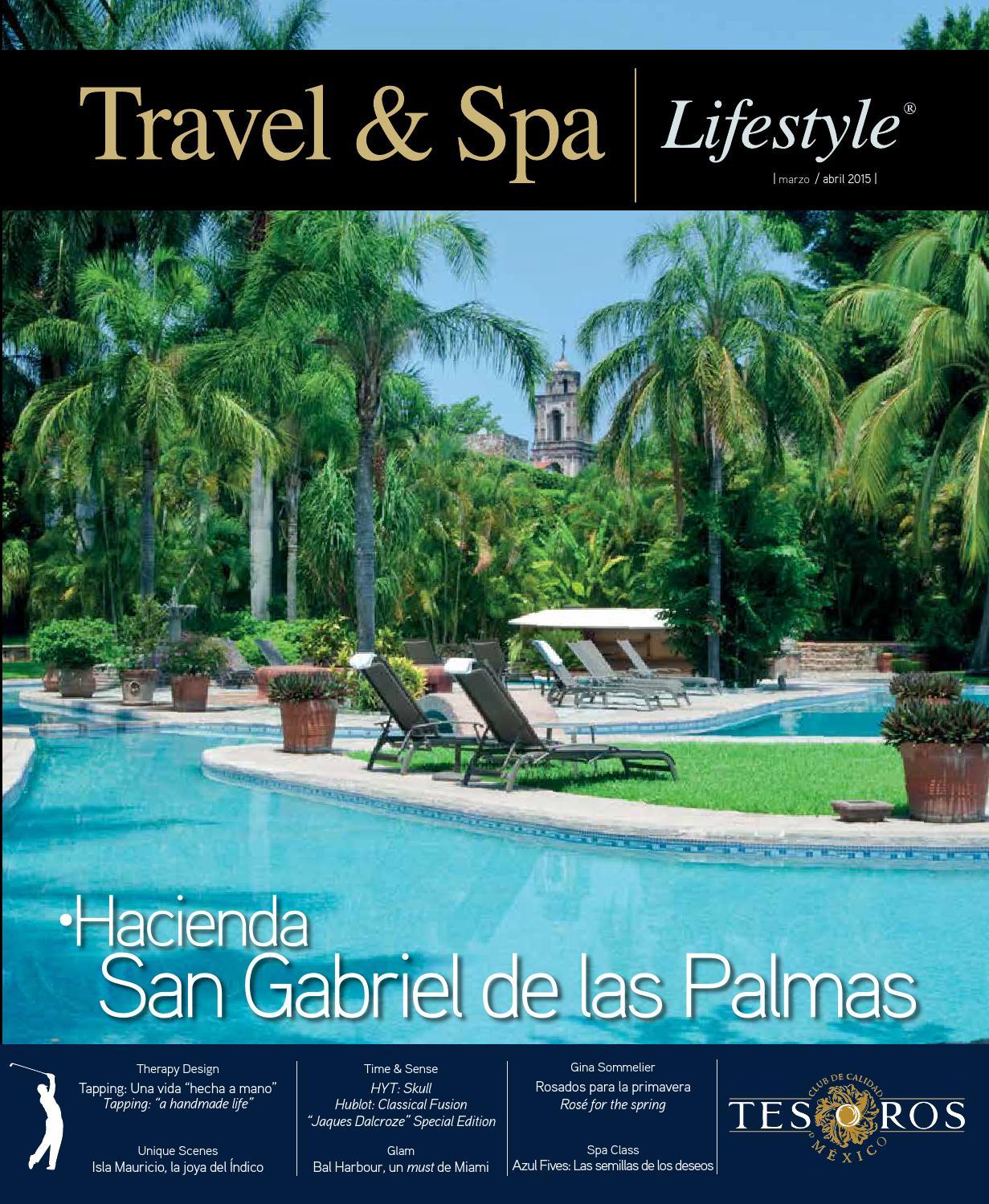 Travel & Spa | Lifestyle Mar - Abr 2015 by Travel & Spa | Lifestyle ...