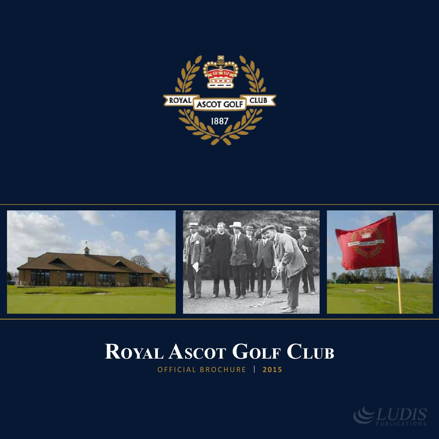 Royal Ascot Golf Club Official Brochure 2015 By Ludis Group Issuu