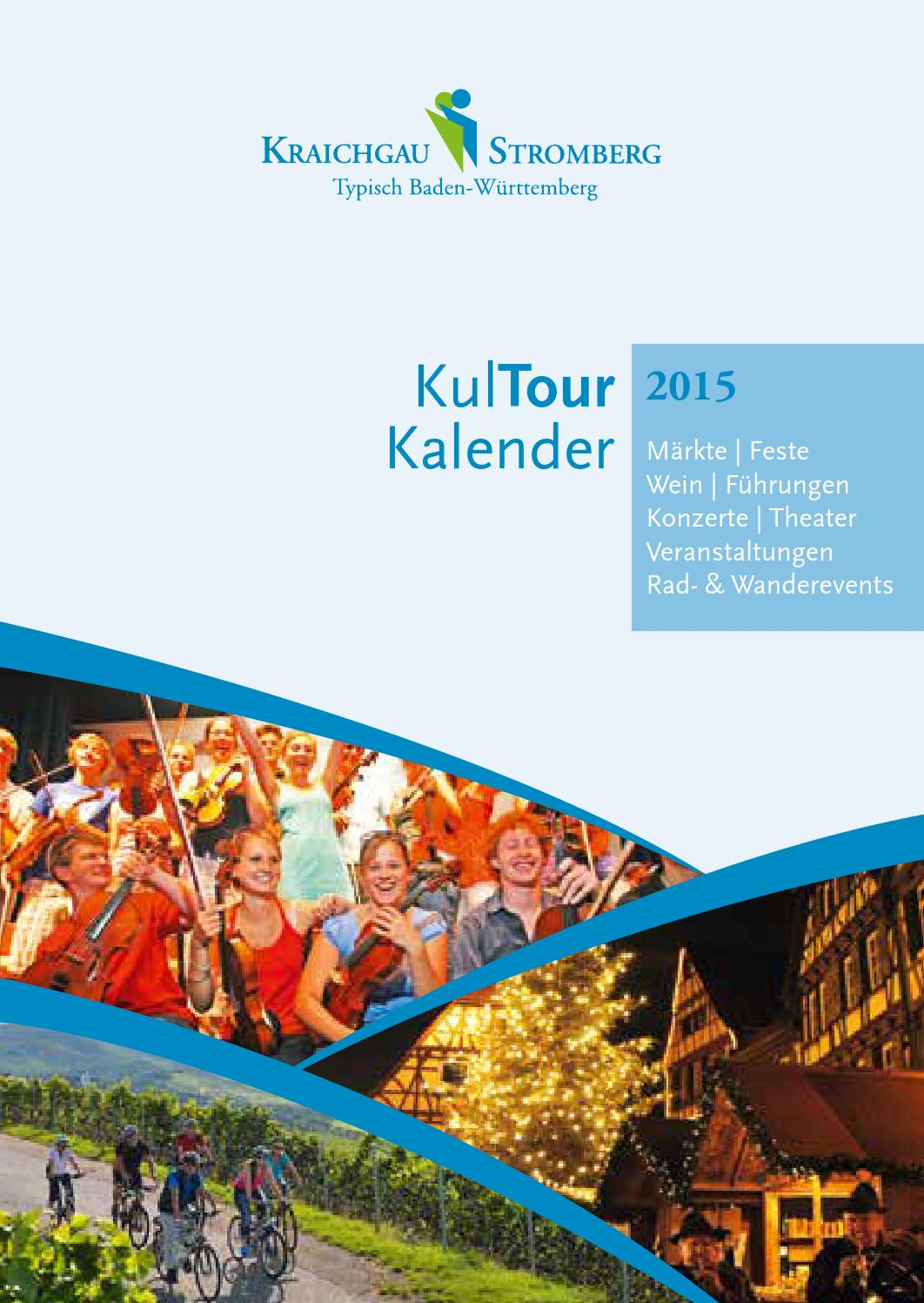 kultour kalender 2015 feste feiern im kraichgau