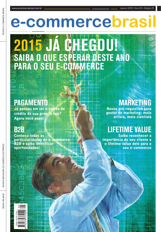 a0265e5e3 Revista E-Commerce Brasil 25 by E-Commerce Brasil - issuu