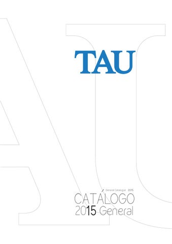 tau ceramica general catalogue 2015 by iris issuu. Black Bedroom Furniture Sets. Home Design Ideas