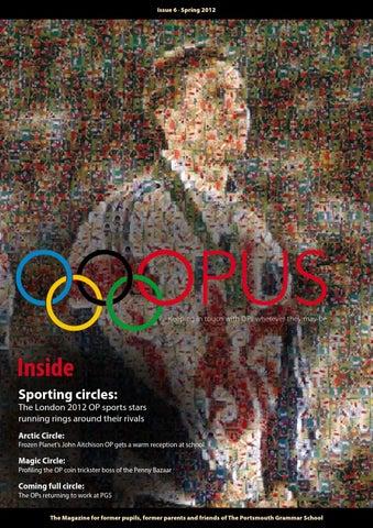 Opus Issue 6 By The Portsmouth Grammar School Issuu
