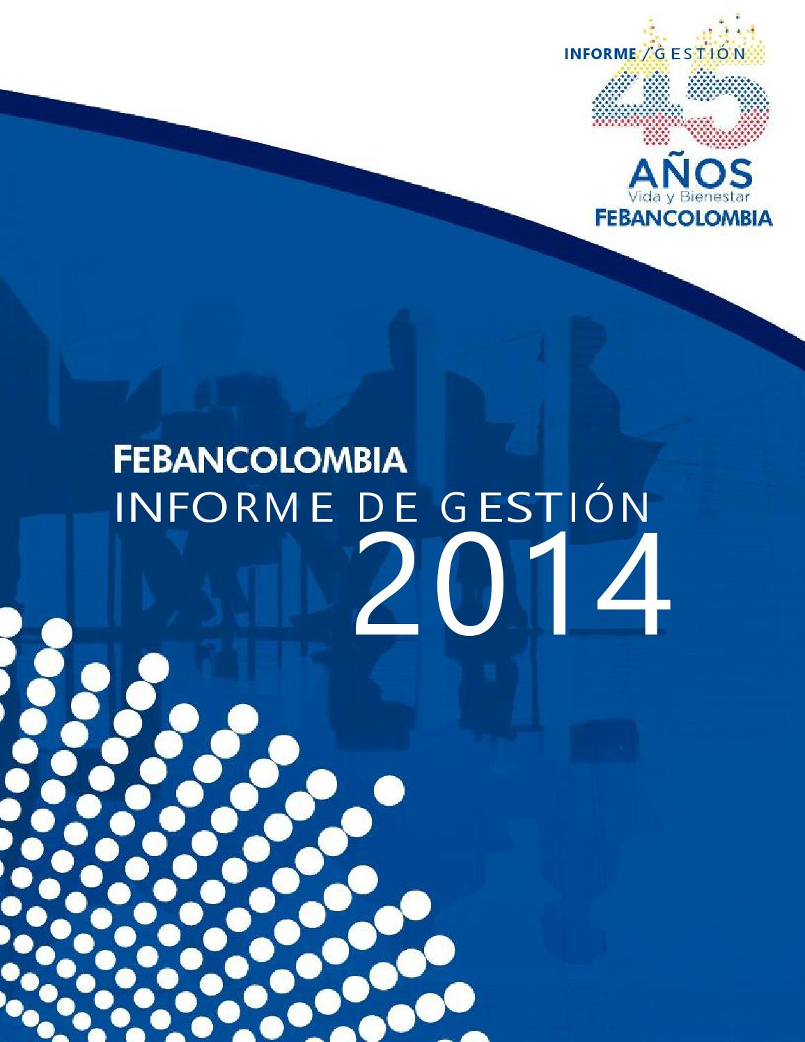 Febancolombia - Informe de Gestion by Sistemas - issuu