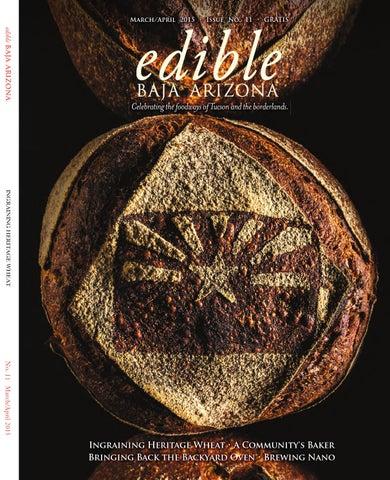 Edible Baja Arizona - March April 2015 by Edible Baja Arizona - issuu 83adfc5ebf39
