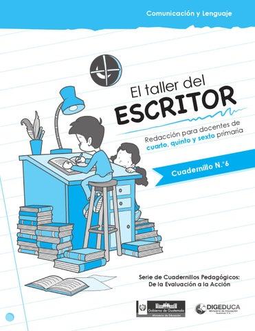 El taller del escritor redacci n para docentes de cuarto - El taller de pinero ...