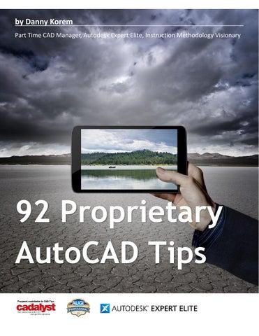 92 Proprietary Cadalyst AutoCAD tips by Danny Korem - issuu