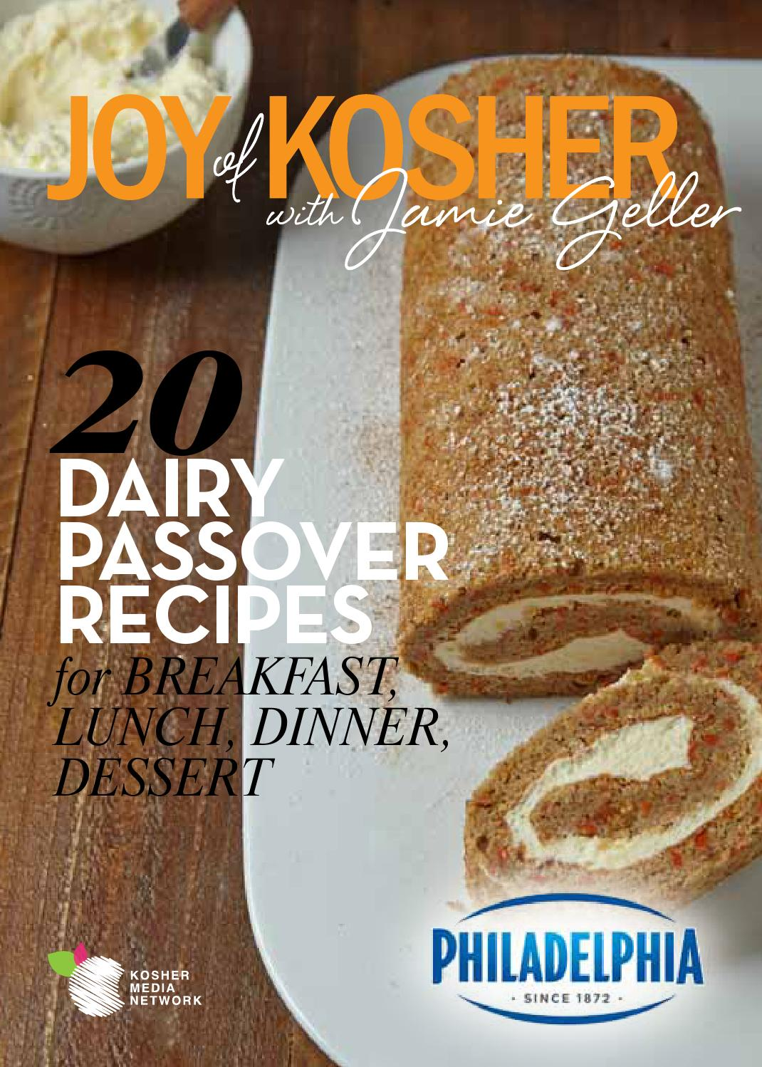 20 Dairy Passover Recipes With Philadelphia Cream Cheese By Tamar Genger Issuu