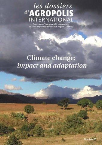 Climate change: impact and adaptation by Agropolis International - issuu